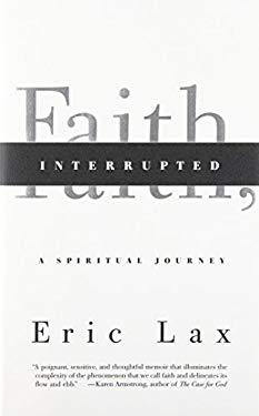 Faith, Interrupted: A Spiritual Journey 9780307270917