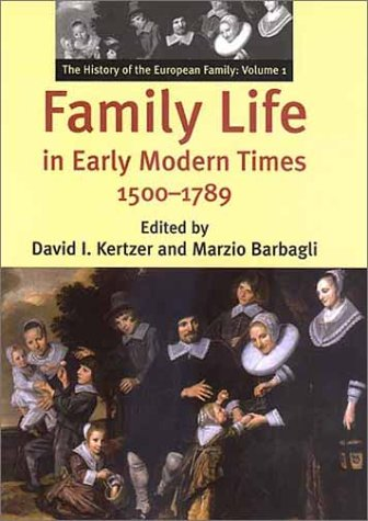 Family Life in Early Modern Times, 1500-1789 9780300089714