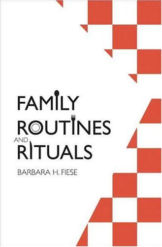 Family Routines and Rituals 9780300116960