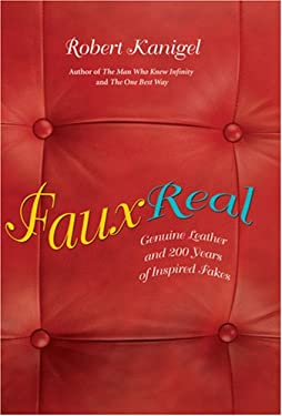 Faux Real: Genuine Leather and 200 Years of Inspired Fakes 9780309102360