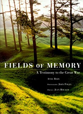 Fields of Memory: A Testimony to the Great War 9780304353248