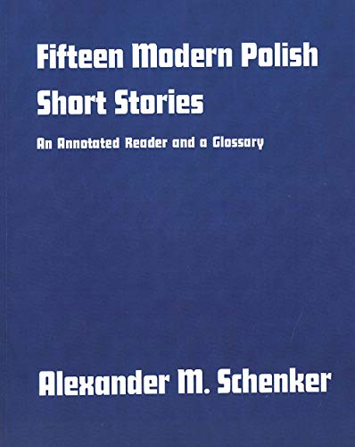 Fifteen Modern Polish Short Stories: An Annotated Reader and a Glossary, 9780300013269