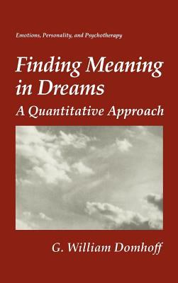 Finding Meaning in Dreams: A Quantitative Approach 9780306451720