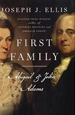 First Family: Abigail and John 9780307269621