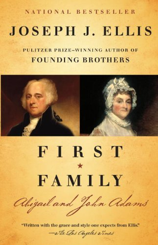 First Family: Abigail and John Adams 9780307389992
