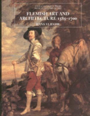 Flemish Art and Architecture, 1585-1700