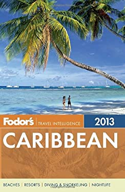 Fodor's Caribbean 2013 9780307929341