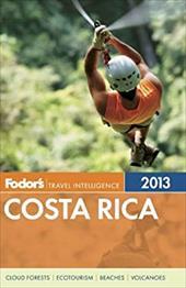 Fodor's Costa Rica 2013 17387299