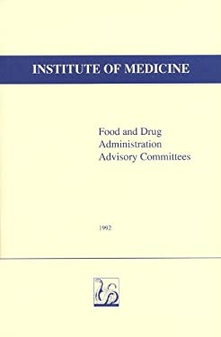 Food and Drug Administration Advisory Committees 9780309048378