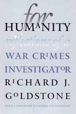 For Humanity: Reflections of a War Crimes Investigator 9780300082050