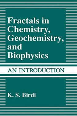 Fractals in Chemistry, Geochemistry, and Biophysics: An Introduction 9780306441400