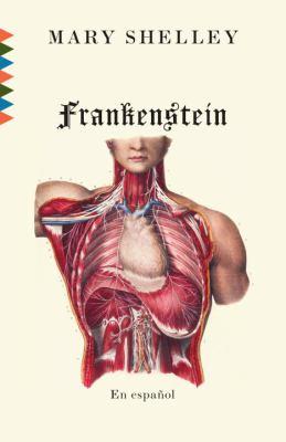 Frankenstein: O el Moderno Prometeo 9780307745163