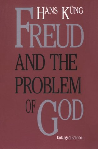 Freud and the Problem of God: Enlarged Edition 9780300047233