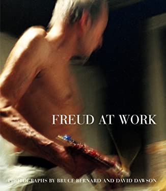 Freud at Work: Lucian Freud in Conversation with Sebastian Smee 9780307266002