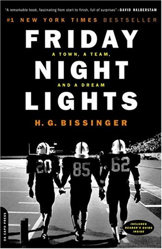 Friday Night Lights: A Town, a Team, and a Dream 9780306809903