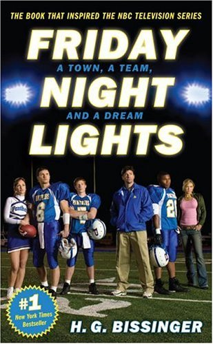 Friday Night Lights: A Town, a Team, and a Dream 9780306815294