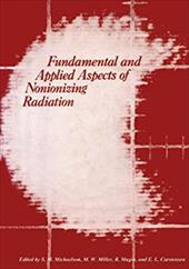 Fundamental and Applied Aspects of Nonionizing Radiation 849884