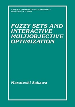 Fuzzy Sets and Interactive Multiobjective Optimization 9780306443374