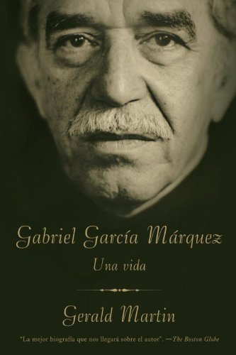 Gabriel Garcia Marquez: Una Vida 9780307472281