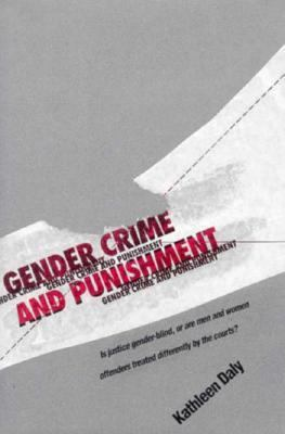 Gender, Crime, and Punishment 9780300059557