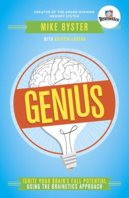 Genius: Ignite Your Brain's Full Potential Using the Brainetics Approach 9780307985859
