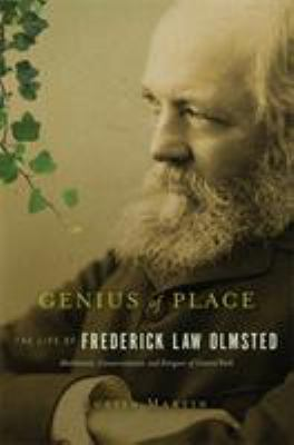 Genius of Place: The Life of Frederick Law Olmsted 9780306818813