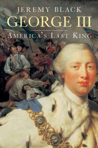 George III: America's Last King 9780300117325