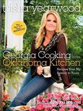 Georgia Cooking in an Oklahoma Kitchen: Recipes from My Family to Yours 872243