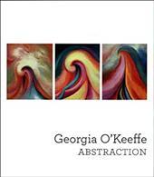 Georgia O'Keeffe: Abstraction - Haskell, Barbara / Buhler Lynes, Barbara / Robertson, Bruce