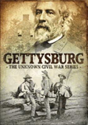 Gettysburg: The Unknown Civil War Series