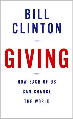 Giving: How Each of Us Can Change the World 9780307266743