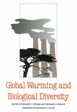 Global Warming and Biological Diversity 9780300059304