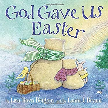 God Gave Us Easter 9780307730725