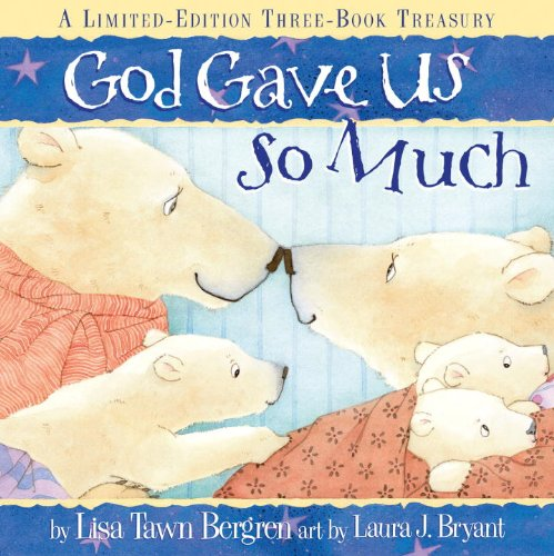 God Gave Us So Much: A Limited-Edition Three-Book Treasury 9780307446299