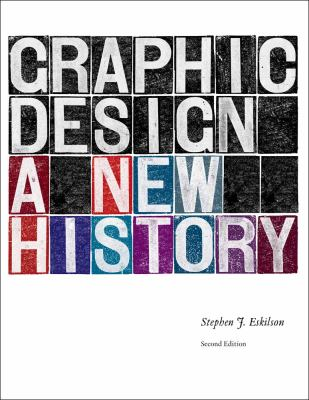 Graphic Design: A New History, Second Edition - 2nd Edition