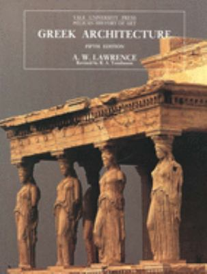 Greek Architecture: Fifth Edition 9780300064926