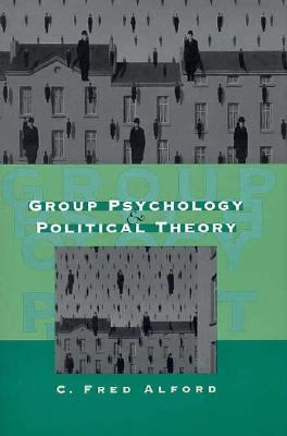 Group Psychology and Political Theory 9780300059588