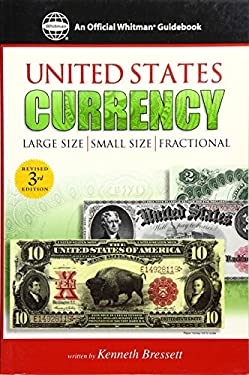 Guide Book of United States Currency: Large Size, Small Size, Fractional 9780307480033