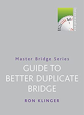 Guide to Better Duplicate Bridge 9780304363209