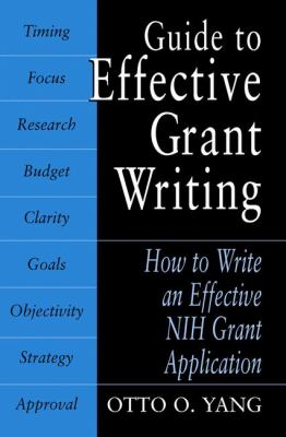Guide to Effective Grant Writing: How to Write a Successful Nih Grant Application 9780306486647