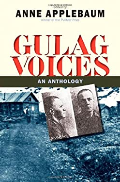 Gulag Voices: An Anthology 9780300153200