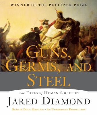Guns, Germs, and Steel: The Fates of Human Societies 9780307932426