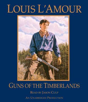 Guns of the Timberlands 9780307737342