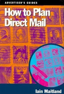 HOW TO PLAN DIRECT MAIL 9780304334308