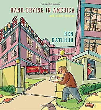 Hand-Drying in America: And Other Stories 9780307906908