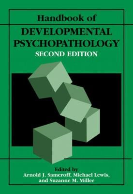 Handbook of Developmental Psychopathology 9780306462757