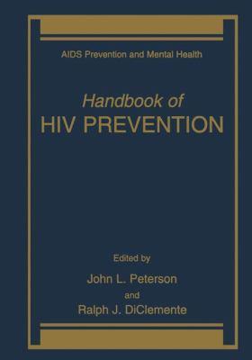 Handbook of HIV Prevention 9780306462238