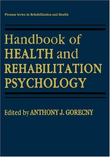 Handbook of Health and Rehabilitation Psychology 9780306449703