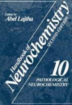 Handbook of Neurochemistry: Vol. 10: Pathological Neurochemistry 9780306417443
