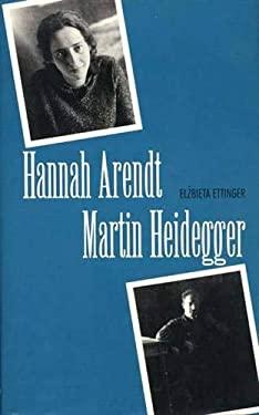 Hannah Arendt/Martin Heidegger 9780300064070